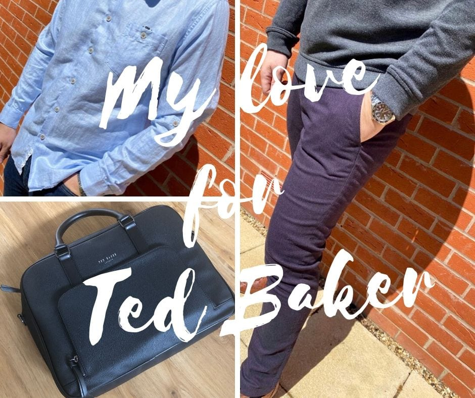 My Love for Ted Baker