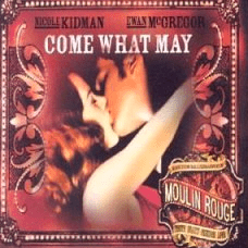 Come what may Moulin Rouge