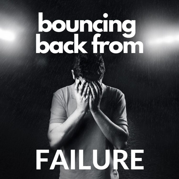 Bouncing back from failure