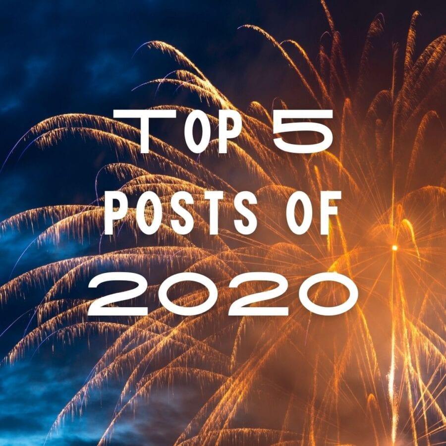 Top 5 Posts of 2020