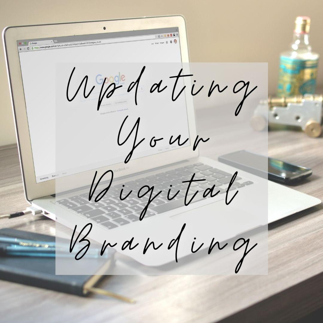 Updating your Digital Branding